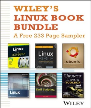 Wiley's Linux Book Bundle -- A Free 233 Page Sampler