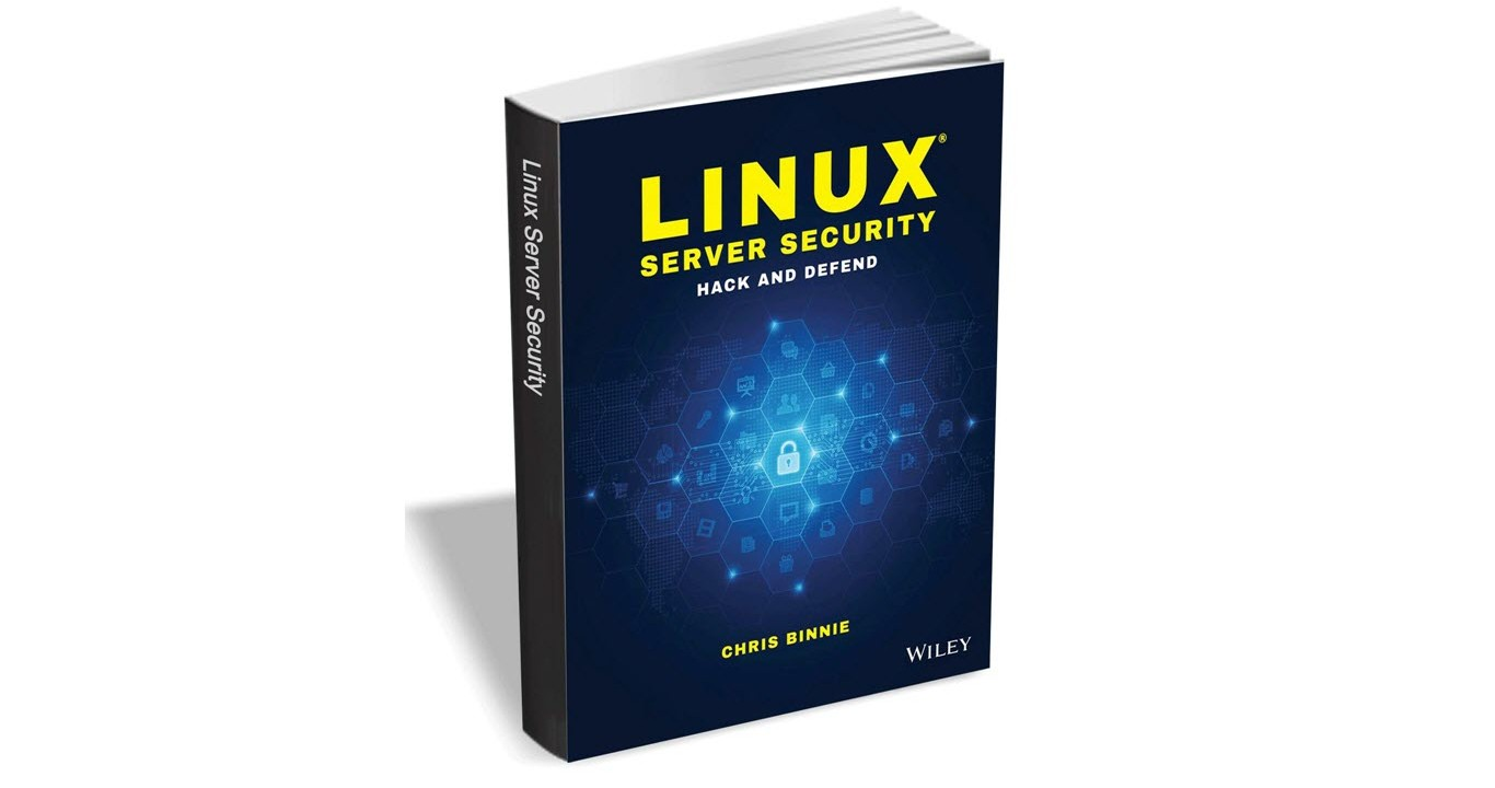 Linux Server Security - Hack and Defend (Wiley)