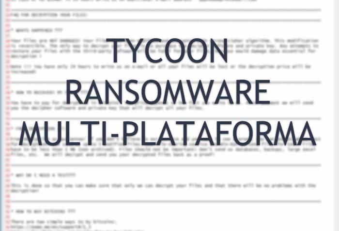 Ya hay decrypter para el ransomware Tycoon que afecta Windows y Linux